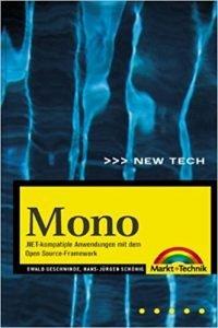 Mono .NET-kompatible Anwendungen mit dem Open Source-Framework
