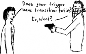 Better triggers with transition tables!