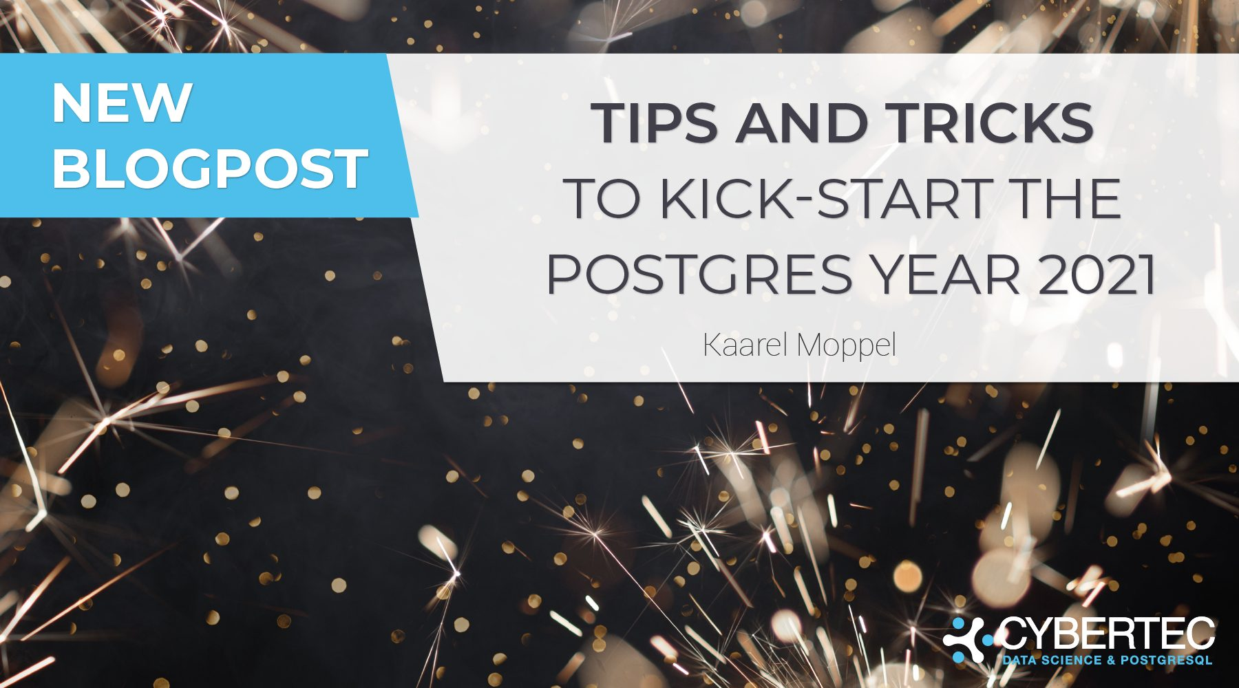 Tips and tricks to kick-start the Postgres year 2021